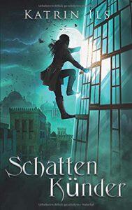 Cover Schattenkünder von Katrin Ils