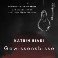 Vorstellung der Kurzgeschichte Gewissensbisse von Katrin Biasi